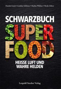 "Cover ""Schwarzbuch Super Food"""